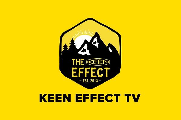 世界にポジティブな変化を作り出す、「KEEN EFFECT TV」6月6日より毎週土曜に配信
